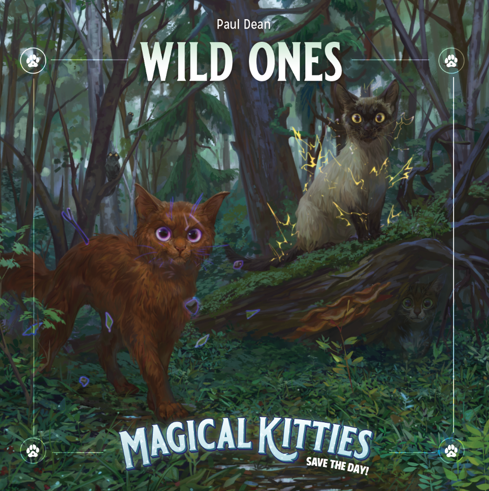 Magical Kitties Save the Day: Wild Ones